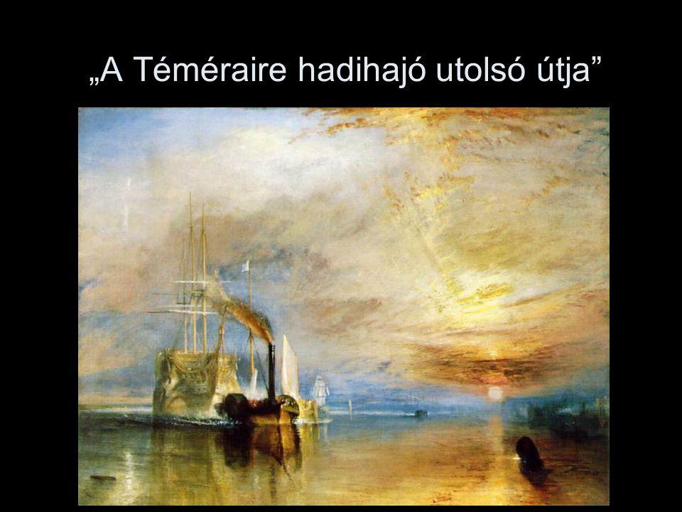 """""""A Téméraire hadihajó utolsó útja"""""""