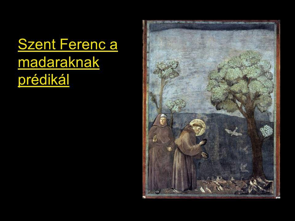 Szent Ferenc a madaraknak prédikál