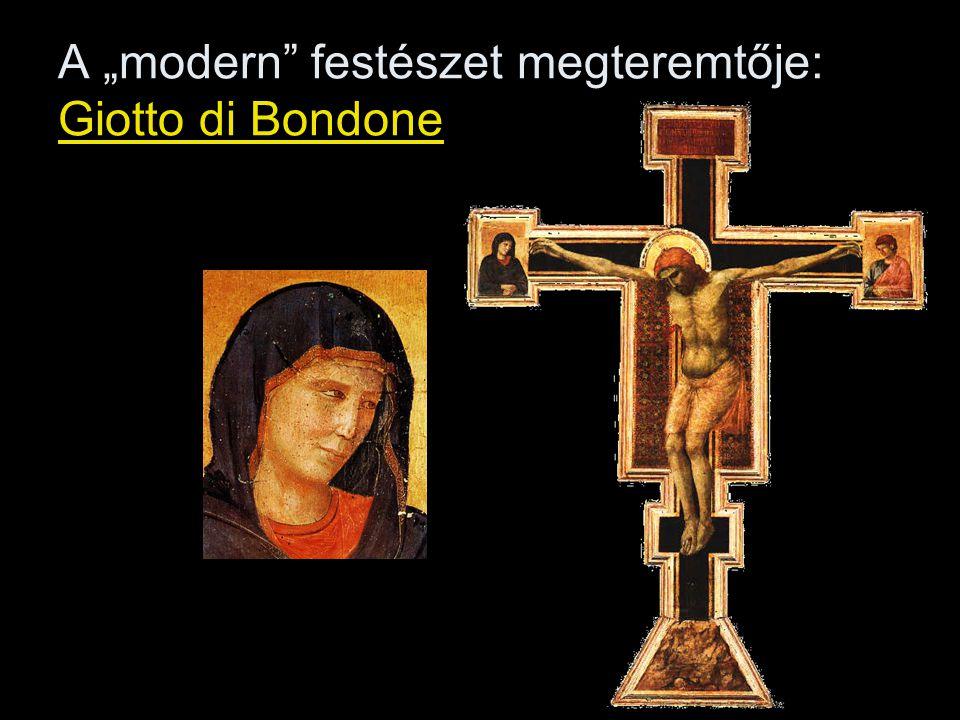 "A ""modern festészet megteremtője: Giotto di Bondone"