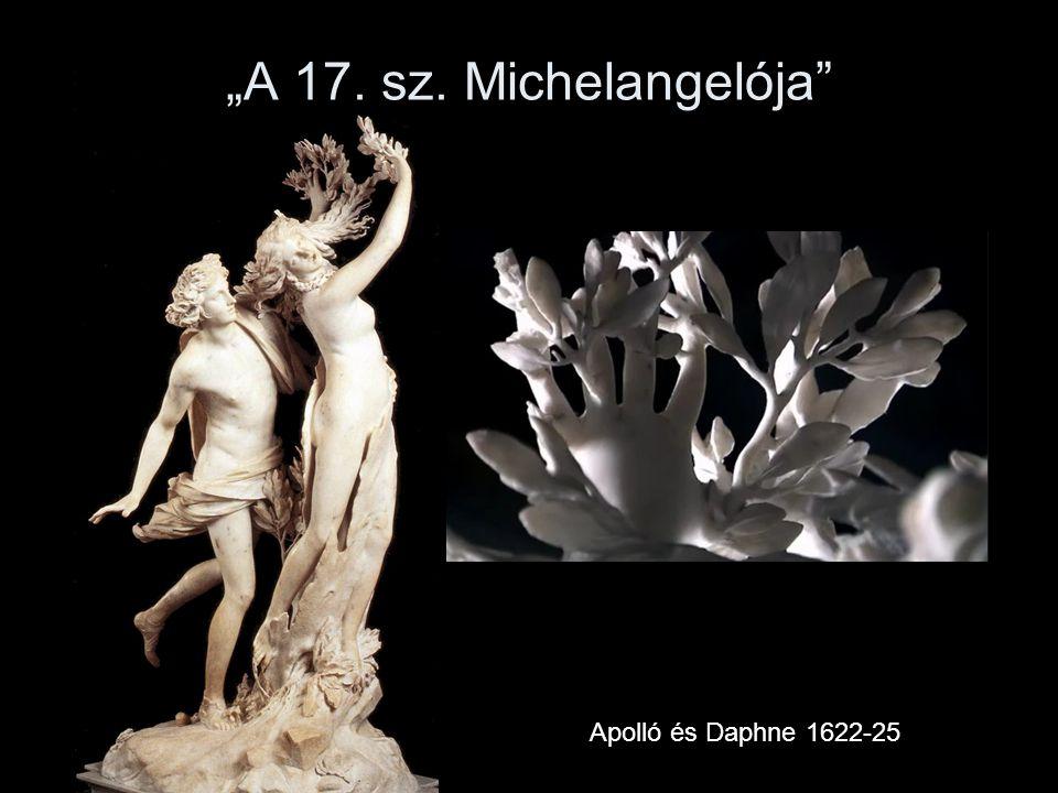 """""""A 17. sz. Michelangelója"""" Apolló és Daphne 1622-25"""