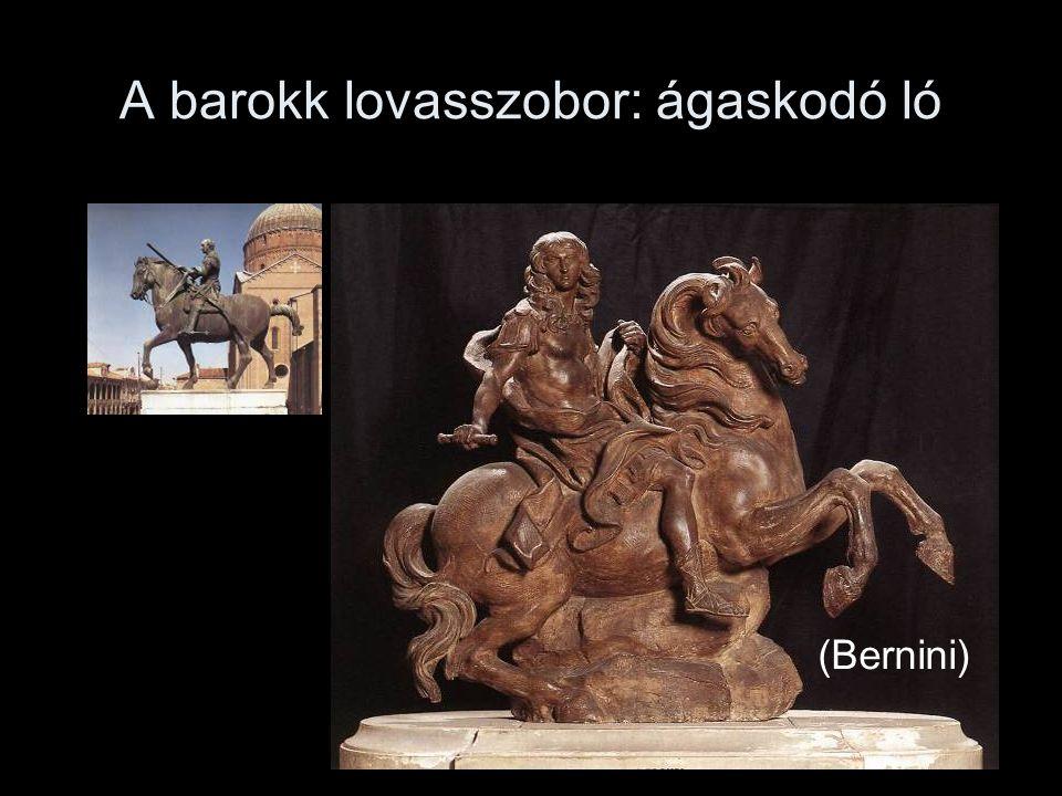 A barokk lovasszobor: ágaskodó ló (Bernini)
