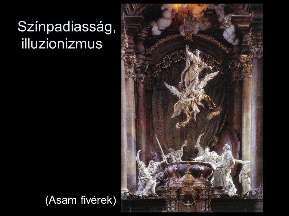 Színpadiasság, illuzionizmus (Asam fivérek)