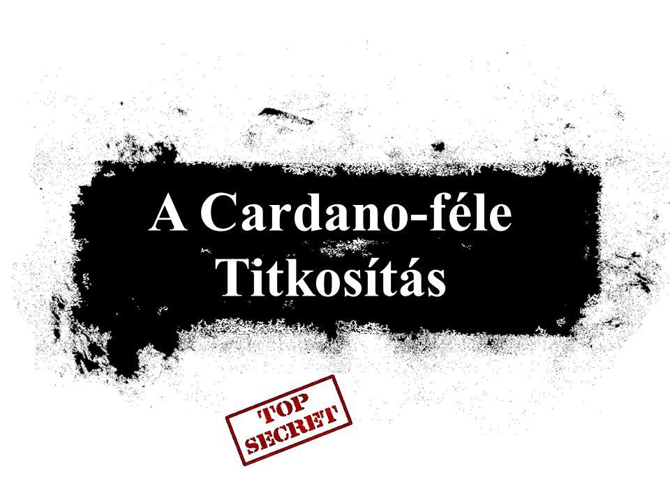 A Cardano-féle Titkosítás