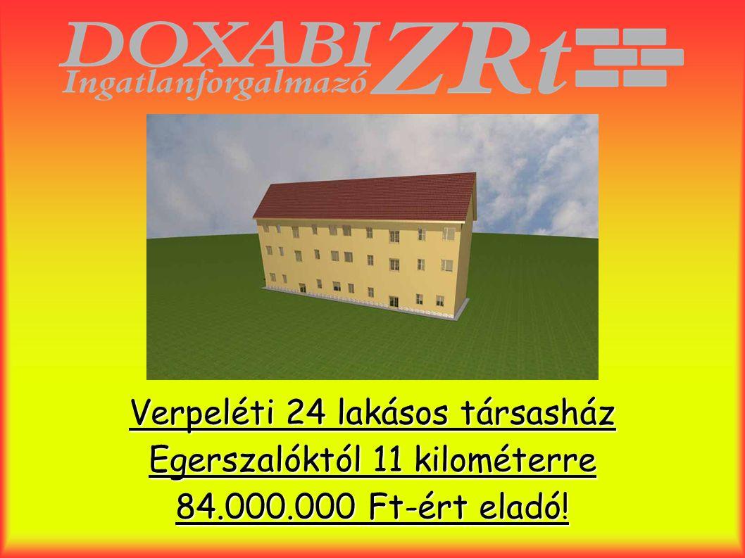Verpeléti 24 lakásos társasház Egerszalóktól 11 kilométerre 84.000.000 Ft-ért eladó!