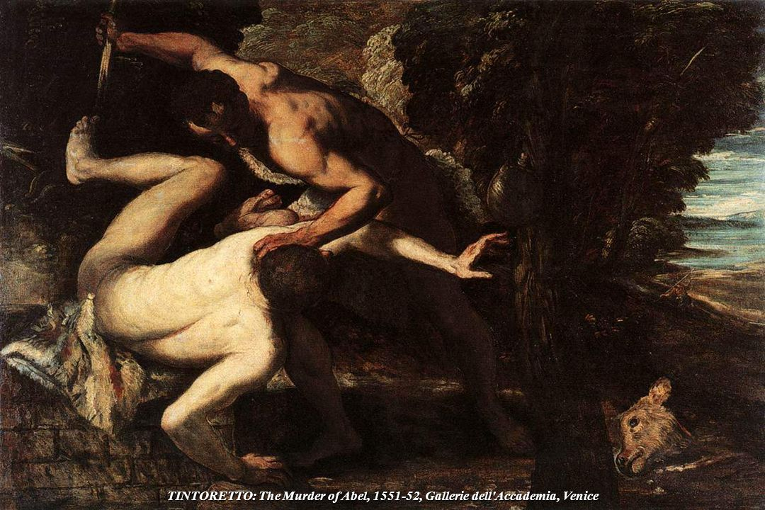 TINTORETTO: The Murder of Abel, 1551-52, Gallerie dell Accademia, Venice