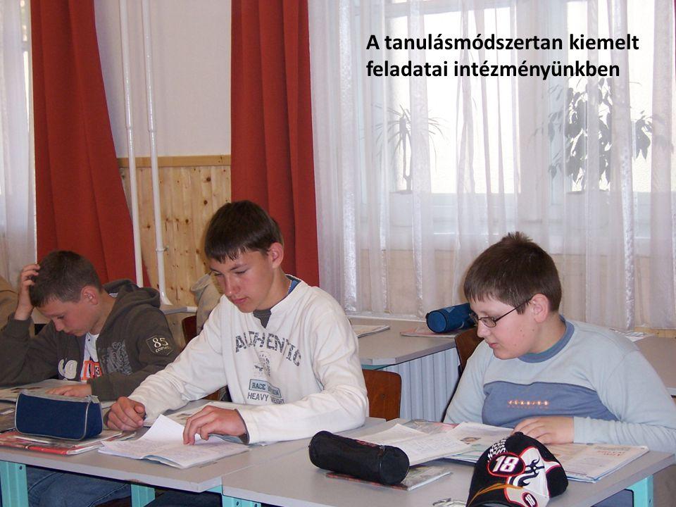 A tanulásmódszertan kiemelt feladatai intézményünkben