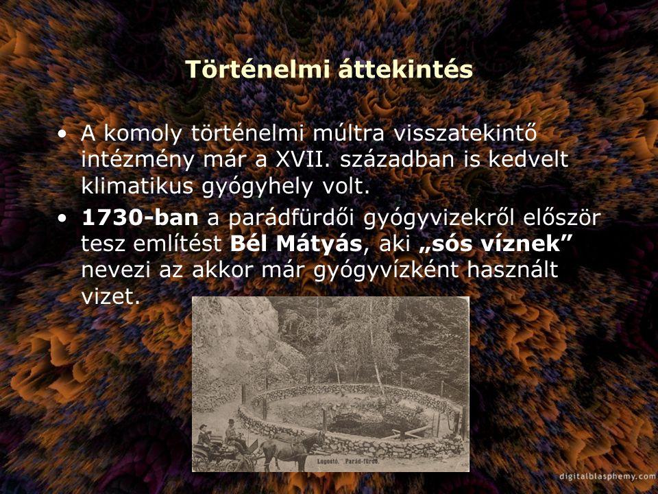 Történelmi áttekintés A komoly történelmi múltra visszatekintő intézmény már a XVII. században is kedvelt klimatikus gyógyhely volt. 1730-ban a parádf