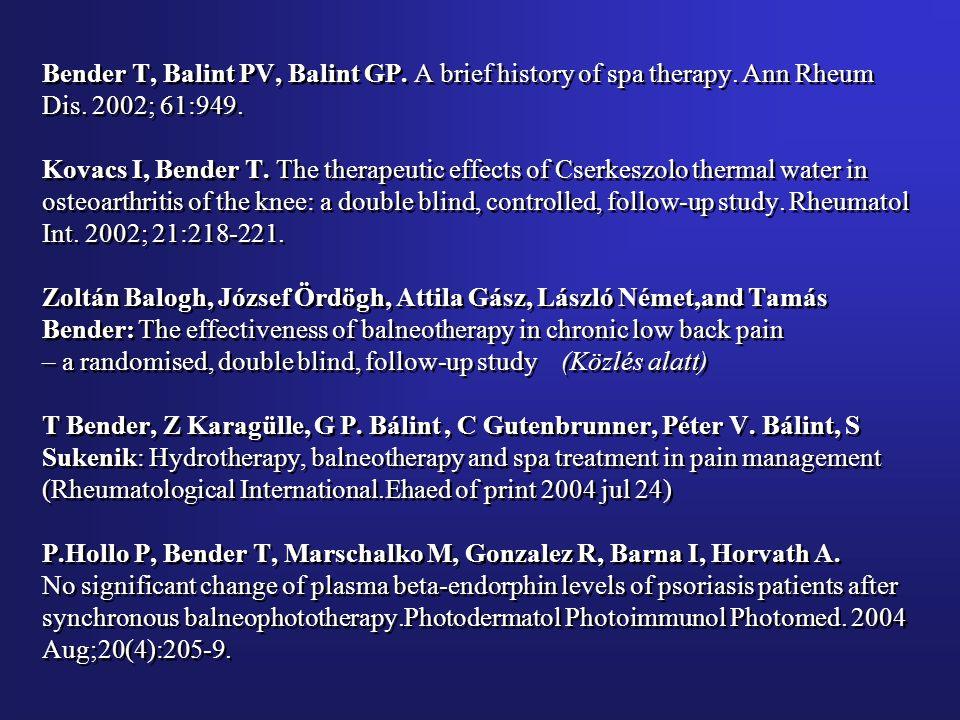 Bender T, Balint PV, Balint GP.A brief history of spa therapy.