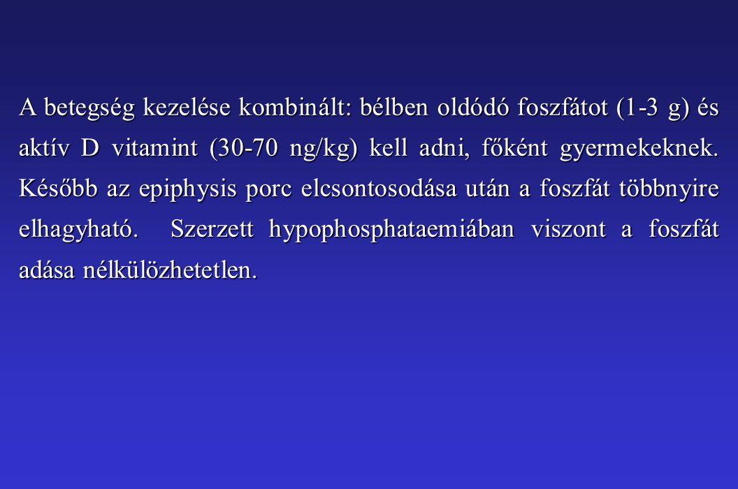 A betegség kezelése kombinált: bélben oldódó foszfátot (1-3 g) és aktív D vitamint (30-70 ng/kg) kell adni, főként gyermekeknek. Később az epiphysis p