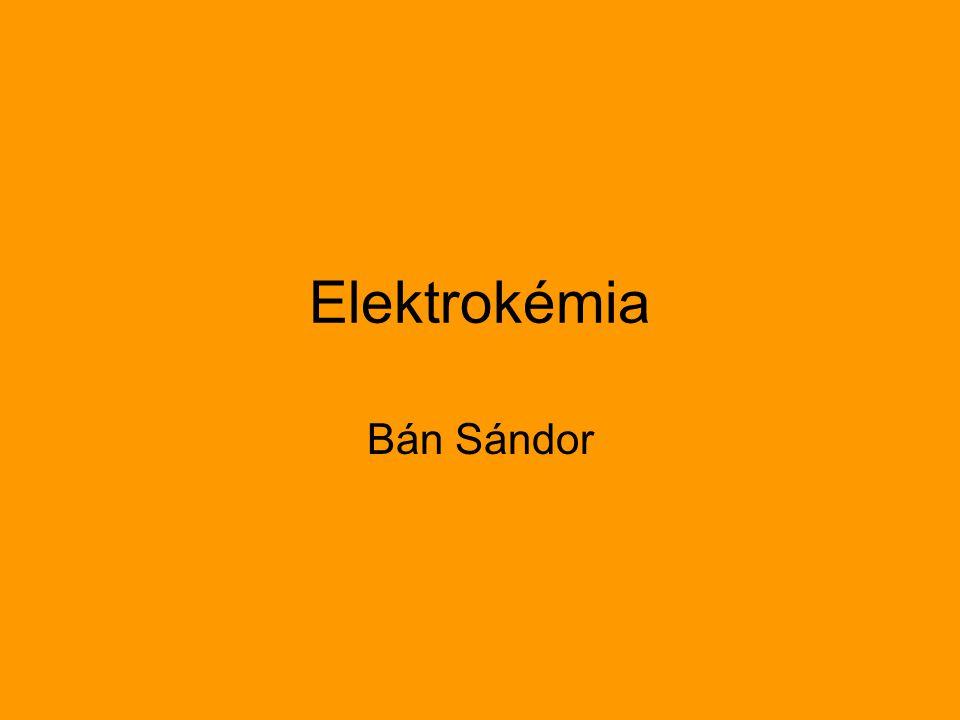 Elektrokémia Bán Sándor