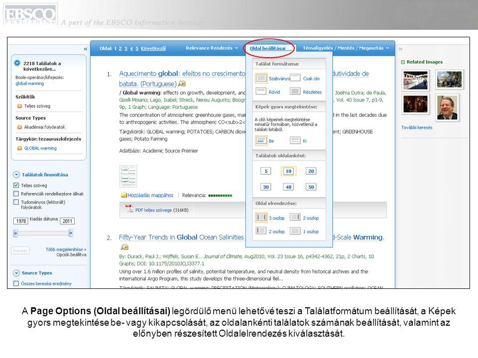 A Page Options (Oldal beállításai) legördülő menü lehetővé teszi a Találatformátum beállítását, a Képek gyors megtekintése be- vagy kikapcsolását, az