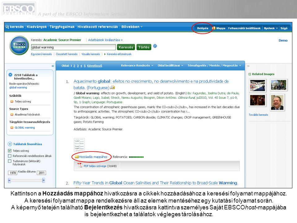 Kattintson a Hozzáadás mappához hivatkozásra a cikkek hozzáadásához a keresési folyamat mappájához. A keresési folyamat mappa rendelkezésre áll az ele