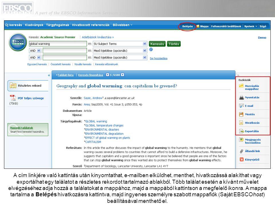 A cím linkjére való kattintás után kinyomtathat, e-mailben elküldhet, menthet, hivatkozássá alakíthat vagy exportálhat egy találatot a részletes rekordot tartalmazó ablakból.