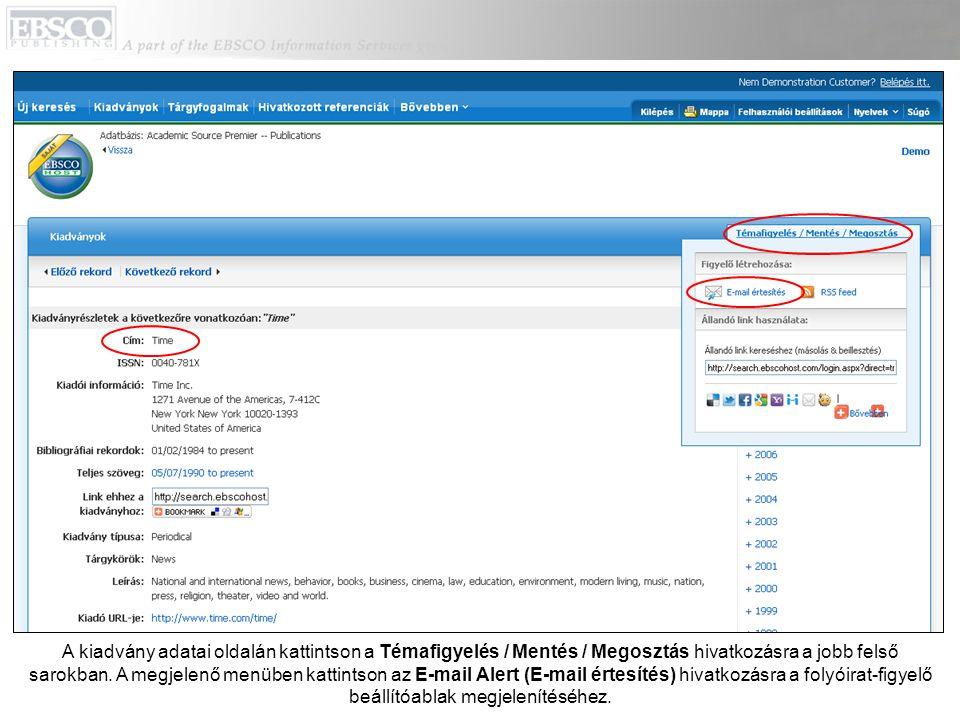 A kiadvány adatai oldalán kattintson a Témafigyelés / Mentés / Megosztás hivatkozásra a jobb felső sarokban.