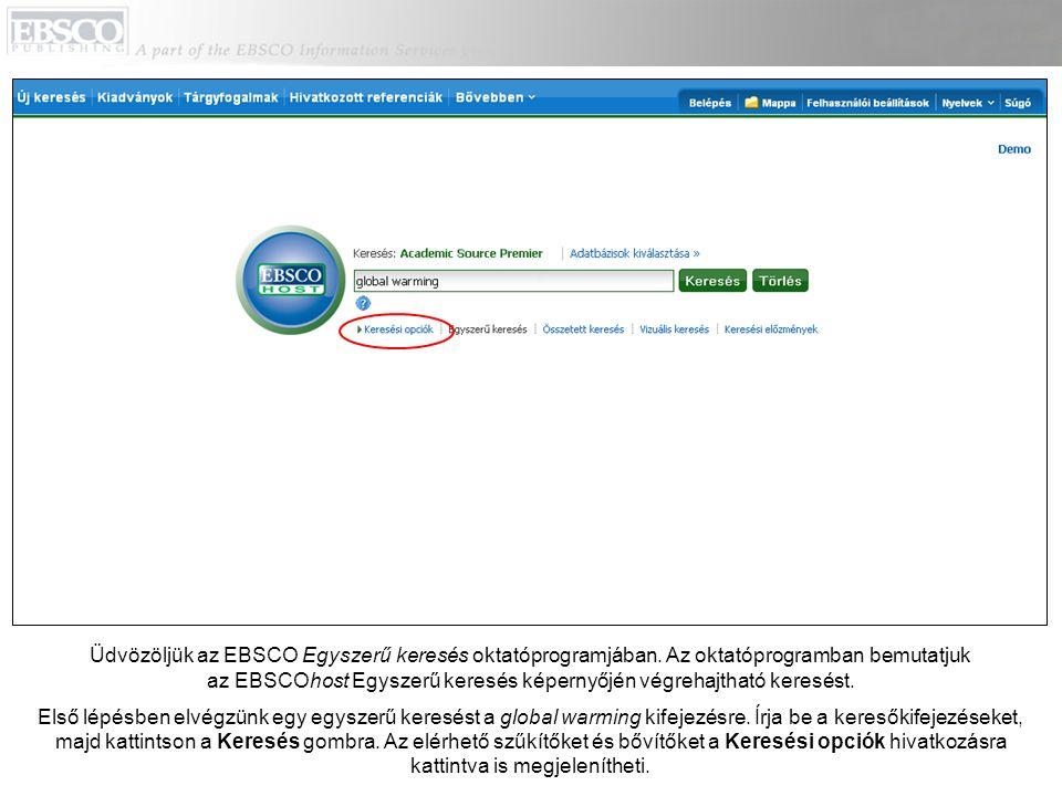 Üdvözöljük az EBSCO Egyszerű keresés oktatóprogramjában.