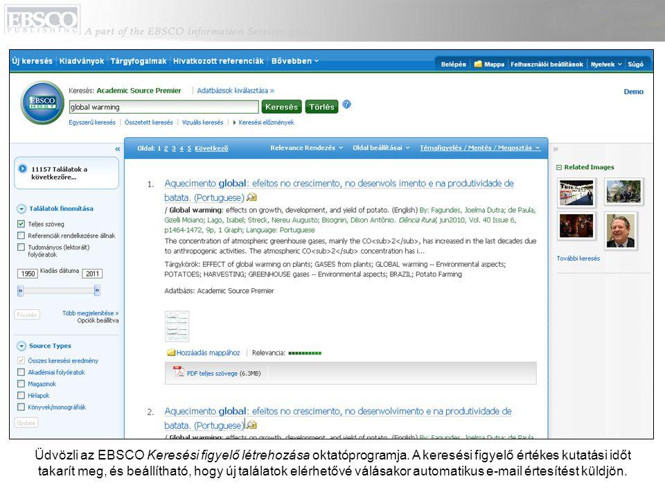 Üdvözli az EBSCO Keresési figyelő létrehozása oktatóprogramja.