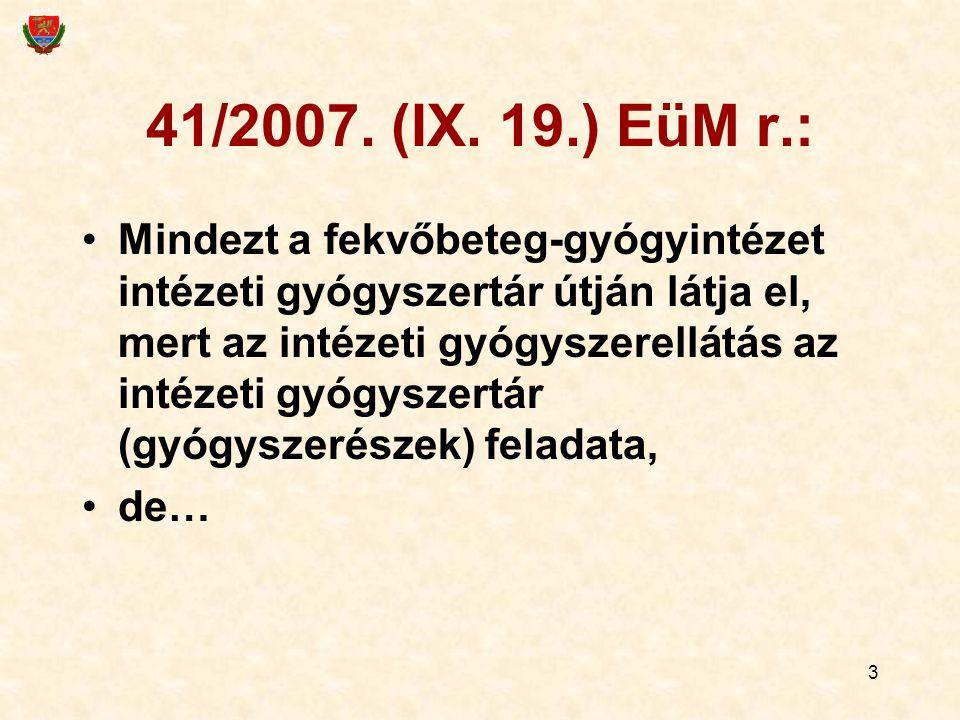 3 41/2007. (IX.