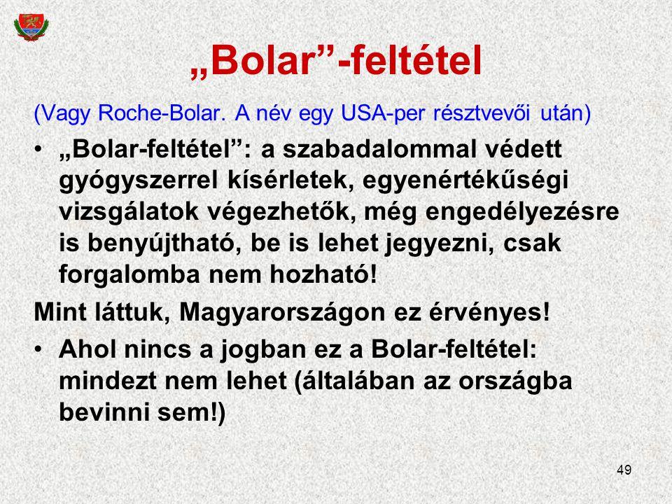 """49 """"Bolar -feltétel (Vagy Roche-Bolar."""