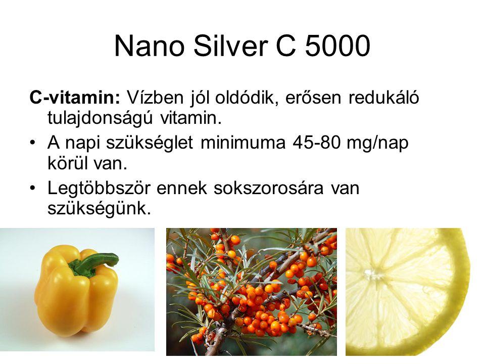 Nano Silver C 5000 C-vitamin: Vízben jól oldódik, erősen redukáló tulajdonságú vitamin.