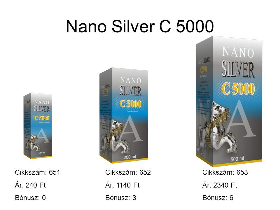 Nano Silver C 5000 Cikkszám: 651 Ár: 240 Ft Bónusz: 0 Cikkszám: 652 Ár: 1140 Ft Bónusz: 3 Cikkszám: 653 Ár: 2340 Ft Bónusz: 6