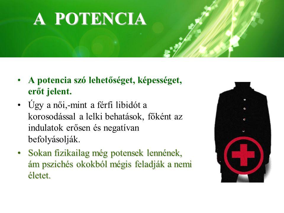 A POTENCIA A potencia szó lehetőséget, képességet, erőt jelent.