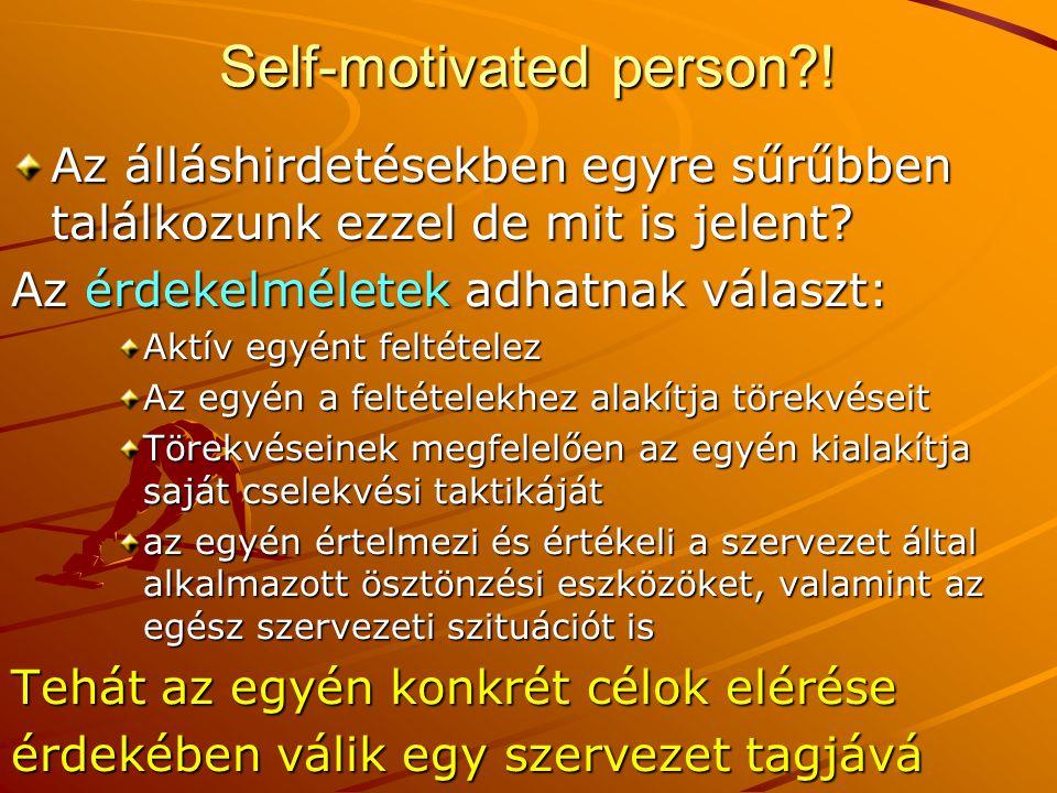 Self-motivated person?! Az álláshirdetésekben egyre sűrűbben találkozunk ezzel de mit is jelent? Az érdekelméletek adhatnak választ: Aktív egyént felt