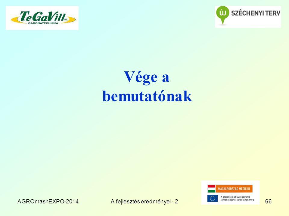 Vége a bemutatónak AGROmashEXPO-2014A fejlesztés eredményei - 266