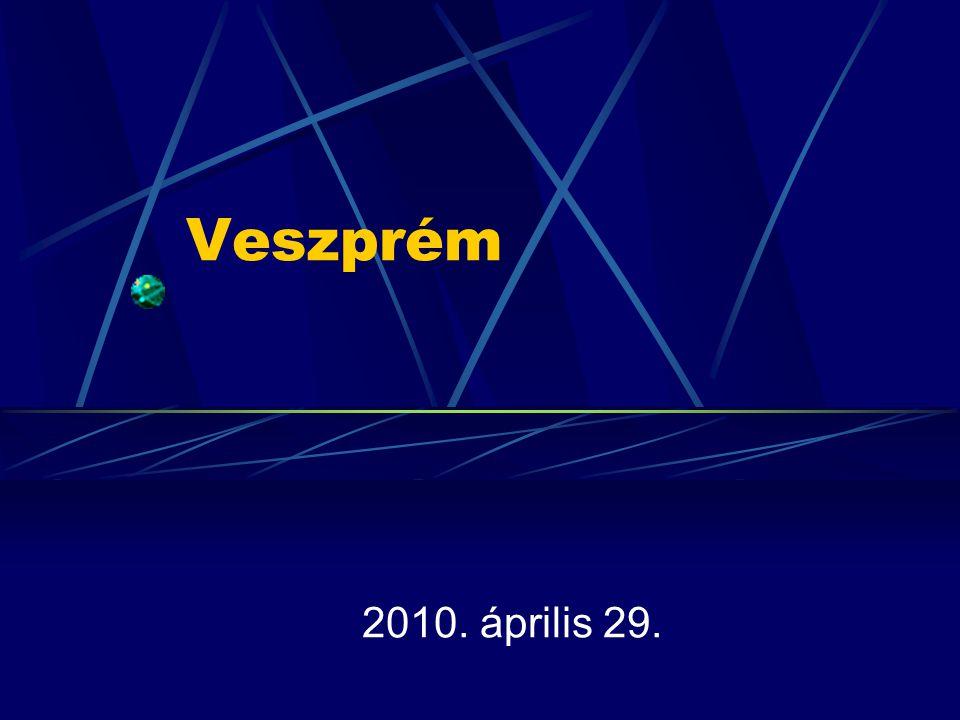 Veszprém 2010. április 29.