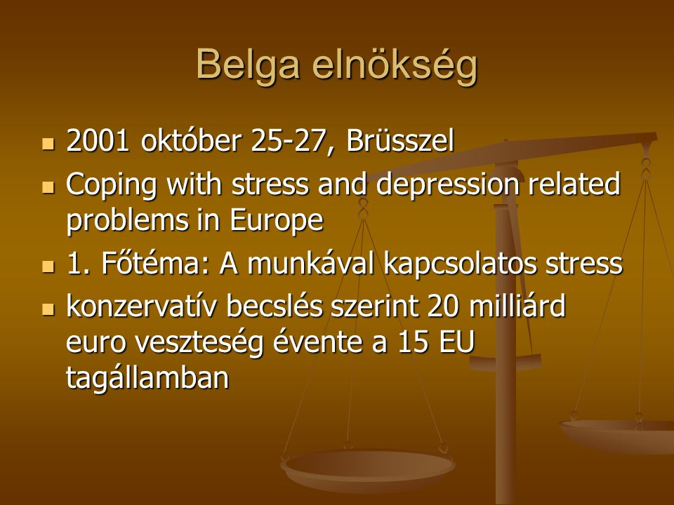 EU konferenciák 1999 Tampere - Finn elnökség idején meghívott előadó: a közép-kelet-európai helyzet- együttműködés Lennart Levivel- WPA Occupational Psychiatry szekció 1999 Tampere - Finn elnökség idején meghívott előadó: a közép-kelet-európai helyzet- együttműködés Lennart Levivel- WPA Occupational Psychiatry szekció European Conference on Promotion of Mental Health and Social Inclusion European Conference on Promotion of Mental Health and Social Inclusion Working life, employment policy and promotion of mental health Working life, employment policy and promotion of mental health