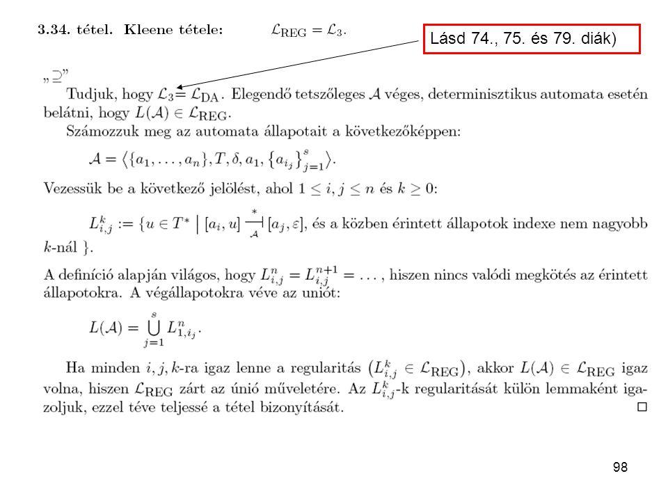 98 Lásd 74., 75. és 79. diák)