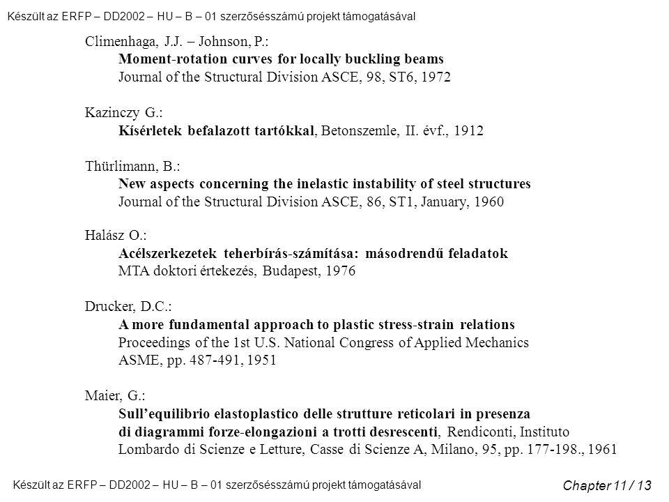 Készült az ERFP – DD2002 – HU – B – 01 szerzősésszámú projekt támogatásával Chapter 11 / 13 Climenhaga, J.J.