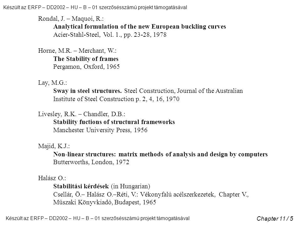 Készült az ERFP – DD2002 – HU – B – 01 szerzősésszámú projekt támogatásával Chapter 11 / 5 Rondal, J.
