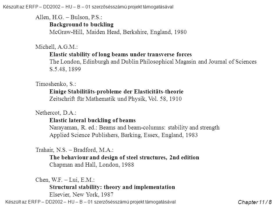 Készült az ERFP – DD2002 – HU – B – 01 szerzősésszámú projekt támogatásával Chapter 11 / 8 Allen, H.G.