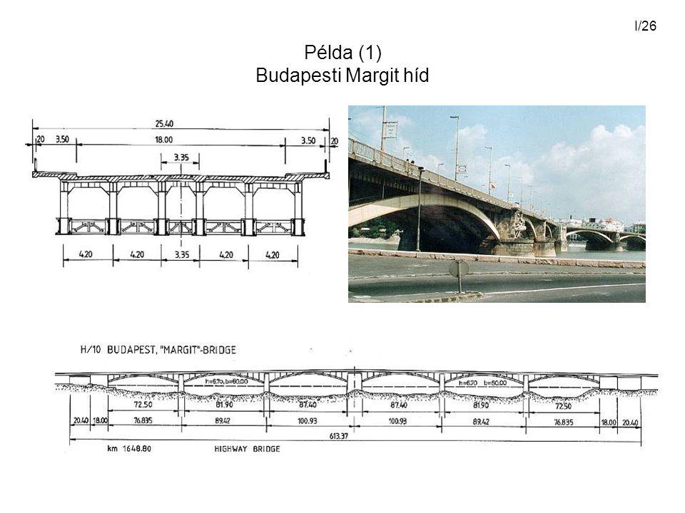 I/26 Példa (1) Budapesti Margit híd