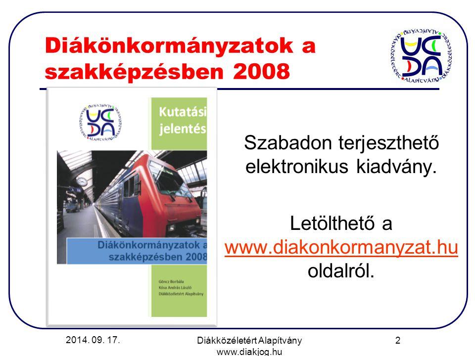 Diákönkormányzatok a szakképzésben 2008 Szabadon terjeszthető elektronikus kiadvány. Letölthető a www.diakonkormanyzat.hu oldalról. www.diakonkormanyz