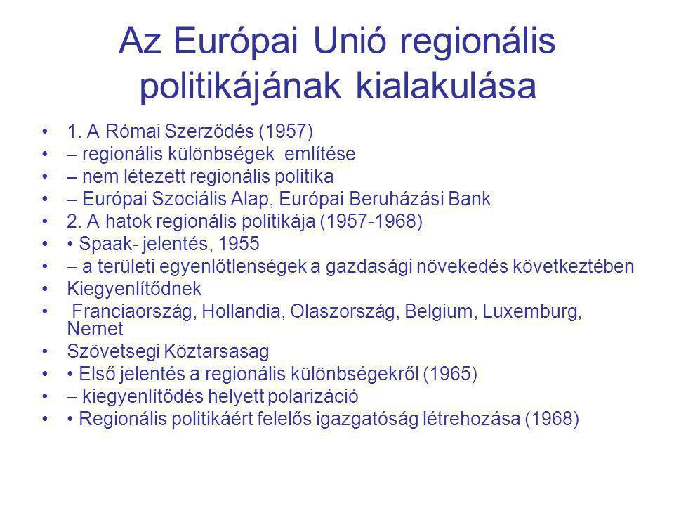 Az Európai Unió regionális politikájának kialakulása 1.