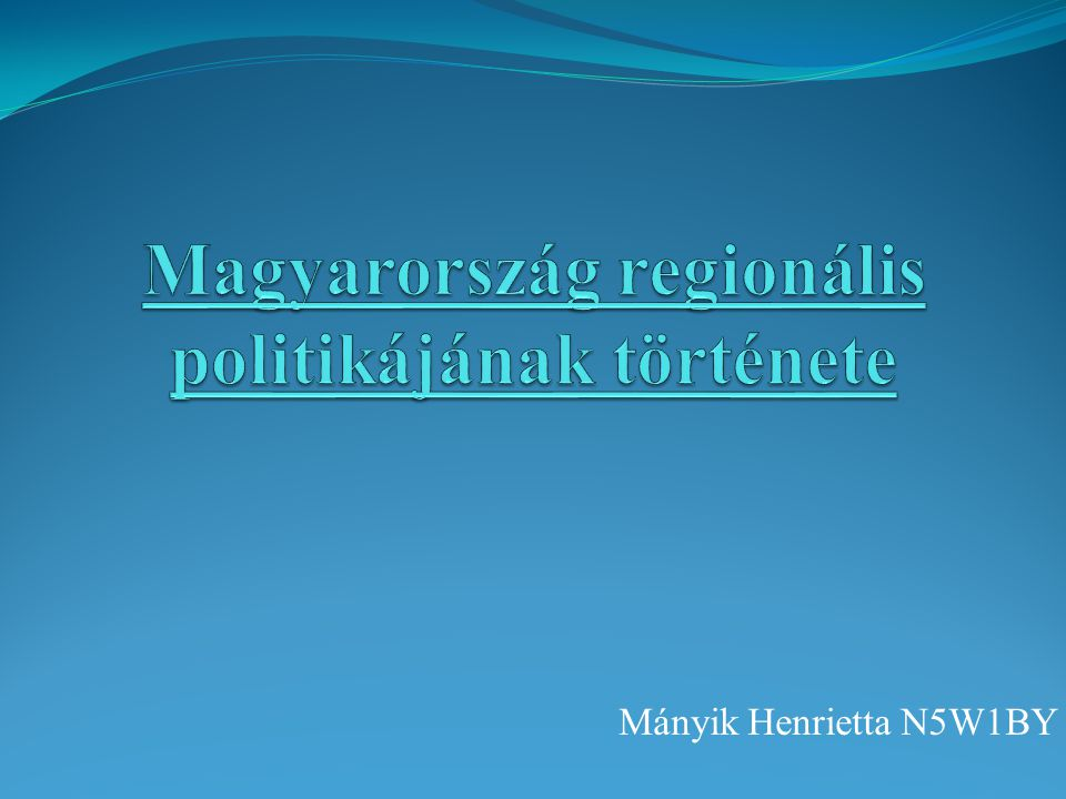 Regionális politika fogalma A területrendszer működésébe történő tudatos beavatkozásokat jelenti.