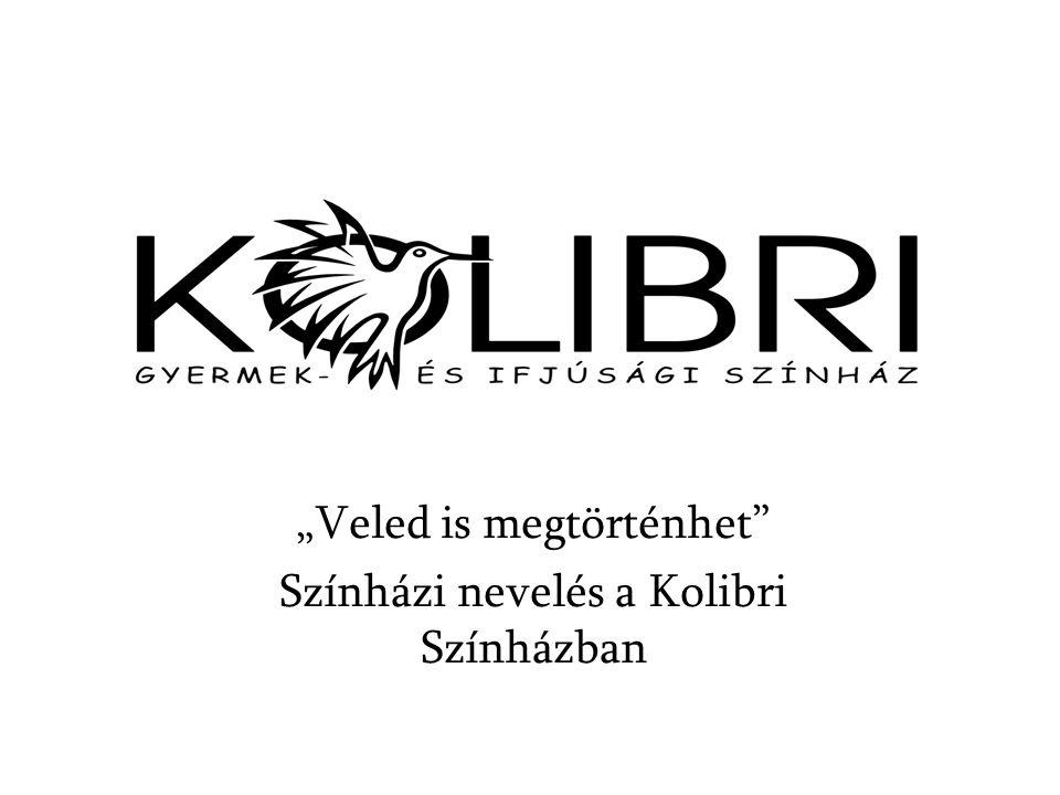 """""""Veled is megtörténhet"""" Színházi nevelés a Kolibri Színházban"""