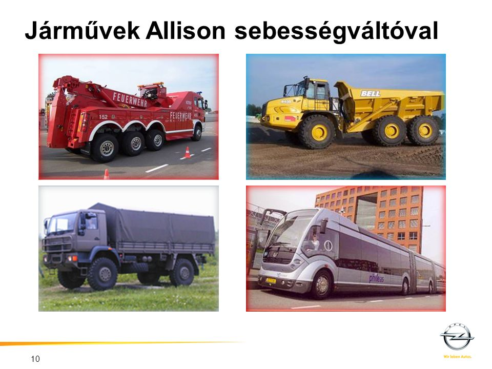 Járművek Allison sebességváltóval 10
