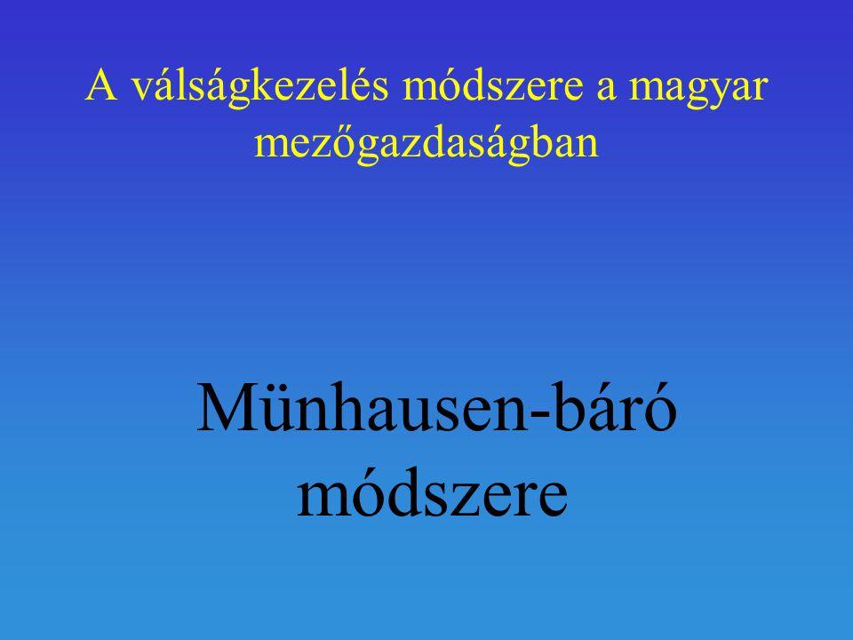 A válságkezelés módszere a magyar mezőgazdaságban Münhausen-báró módszere