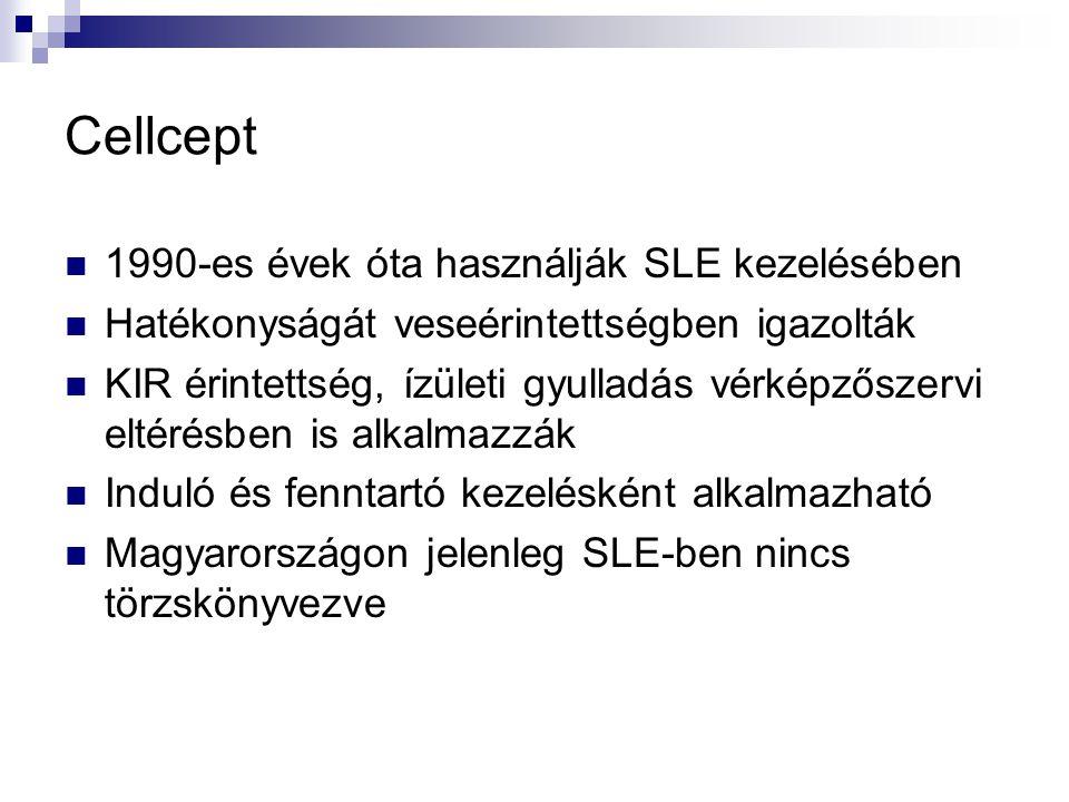 Cellcept 1990-es évek óta használják SLE kezelésében Hatékonyságát veseérintettségben igazolták KIR érintettség, ízületi gyulladás vérképzőszervi elté