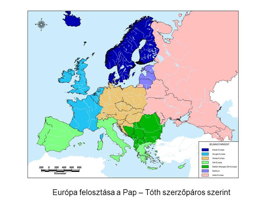 Európa felosztása a Pap – Tóth szerzőpáros szerint