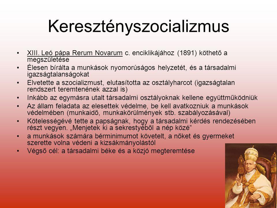Keresztényszocializmus XIII.Leó pápa Rerum Novarum c.