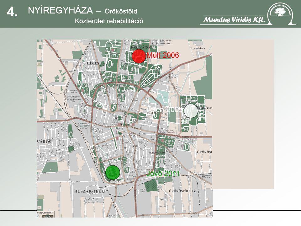15.NYÍREGYHÁZA – Örökösföld Közterület rehabilitáció Közpark II.