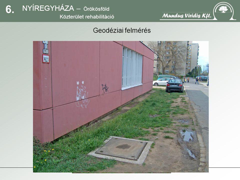 7. NYÍREGYHÁZA – Örökösföld Közterület rehabilitáció Szabadtérépítészeti koncepció