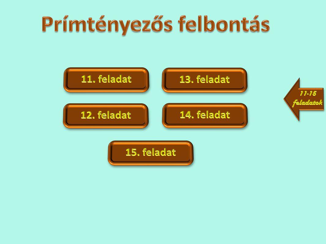 Prímtényezős felbontás - 11.feladat - Számold ki.