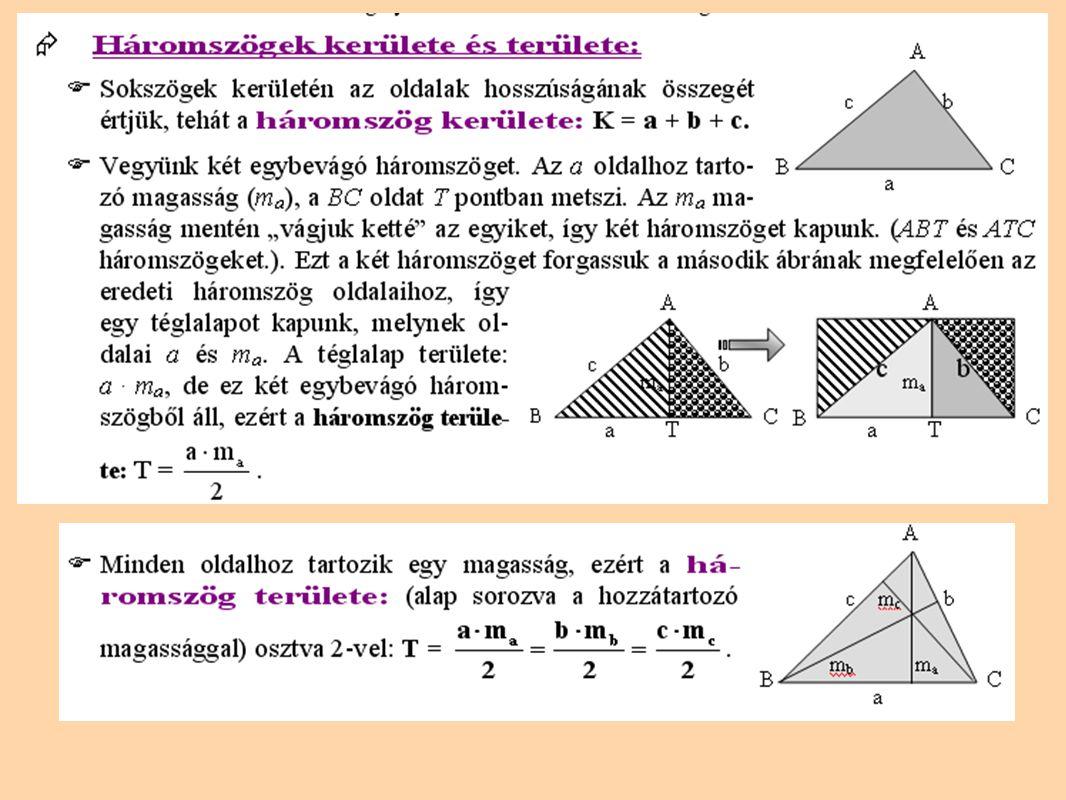 Háromszögek nevezetes vonalai Oldalfelezők: Szögfelezők: Magasságok: Középvonalak: Súlyvonalak: