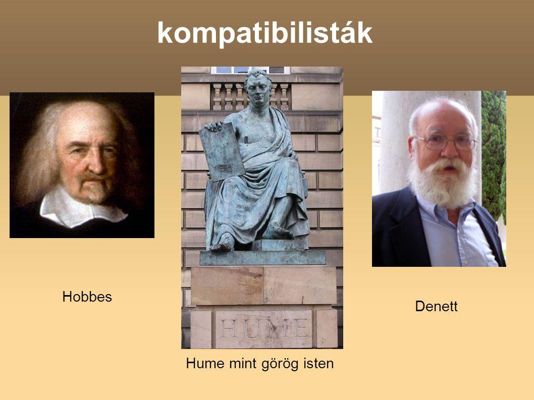 kompatibilisták Hobbes Hume mint görög isten Denett