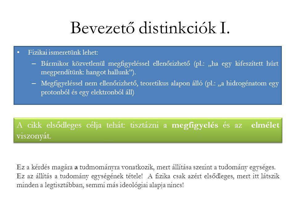 Bevezető distinkciók I.