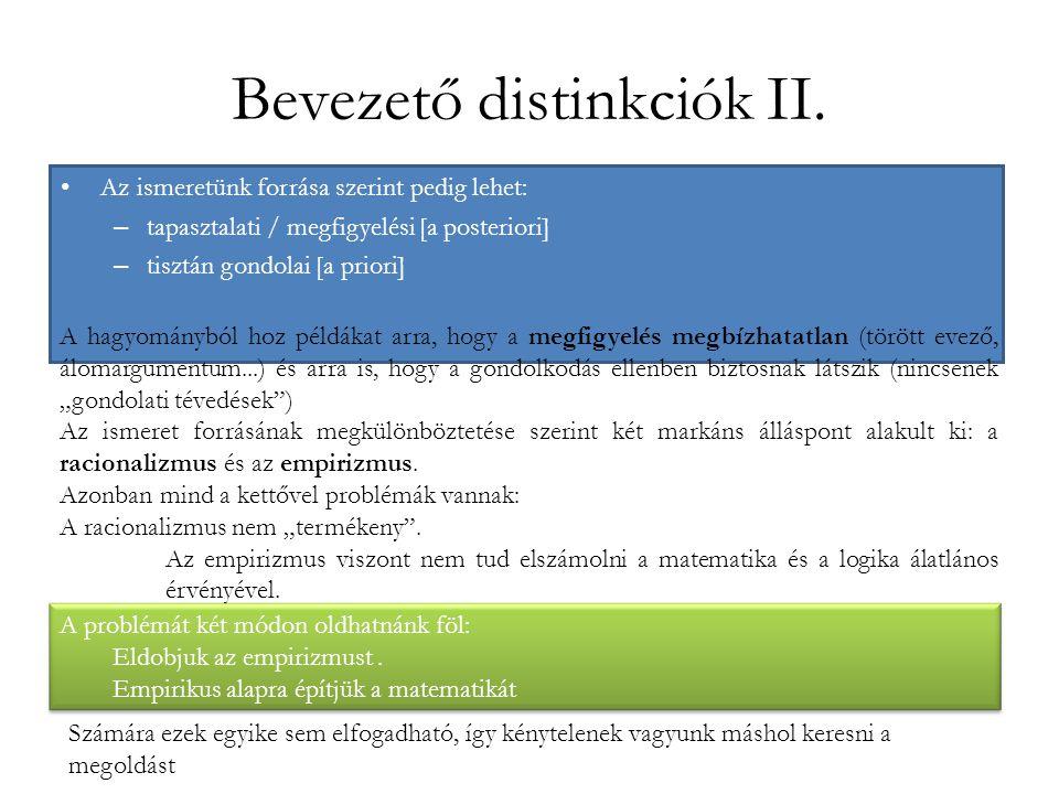 Bevezető distinkciók II.